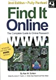 Find It Online: The Complete Guide to Online Research, Second Ed image