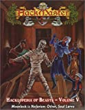 Hackmaster: The Hacklopedia of Beasts, Vol 5