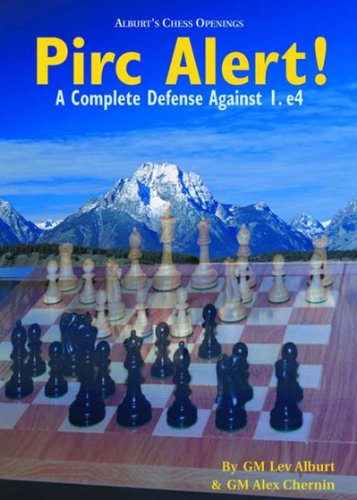 Pirc Alert!: A Complete Defense Against 1. e4