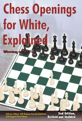 Chess Openings for White, Explained: Winning with 1.e4, Second Revised and Updated Edition