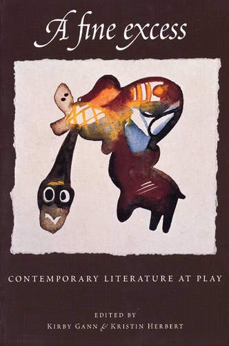A Fine Excess : Contemporary Literature at Play