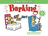 Barking : Simple Solutions