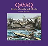Qayaq : Kayaks of Alaska and Siberia