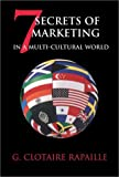 Buy 7 Secrets of Marketing in a Multi-Cultural World from Amazon