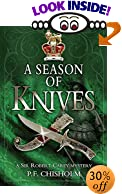 A Season of Knives (Missing Mystery, 18) by  P. F. Chisholm, Dana Stabenow (Introduction)