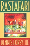 Rastafari: For the Healing of the Nation