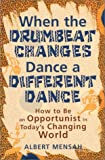 When the Drumbeat Changes Dance a Different Dance, Mensah, Albert