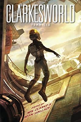 Table of Contents: CLARKESWORLD: YEAR SIX Edited by Neil Clarke & Sean Wallace