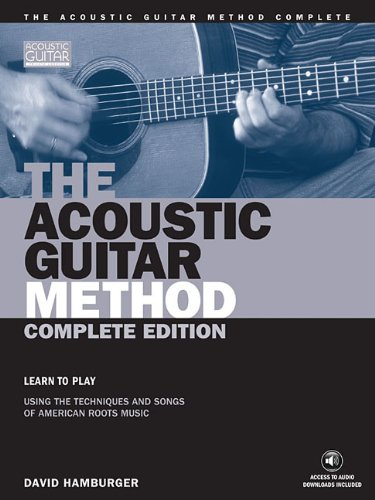 The Acoustic Guitar Method, Complete Edition Book (String Letter Publishing) (Acoustic Guitar) (Acoustic Guitar (String Letter)), Hamburger, David