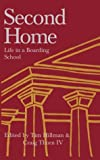 Second Home: Life in a Boarding School