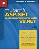 Murach's ASP.NET Programming with VB.NET