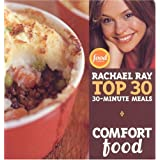Comfort Food: Rachael Ray's Top 30-Minute Meals