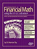 Buy Introduction to Financial Math using the HP-12C calculator from Amazon
