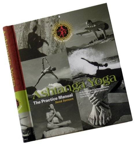 Yoga the practice manual an illustrated guide to personal practice