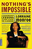 Nothing\'s Impossible: Leadership Lessons from Inside and Outside the Classroom