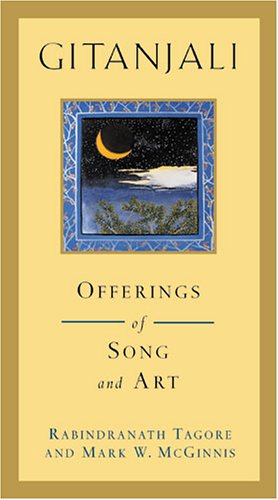 Gitanjali: Offerings of Song and Art, Rabindranath Tagore