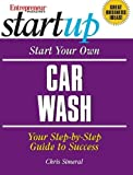 Start Your Own Car Wash (Entrepreneur Magazine's Start Up)