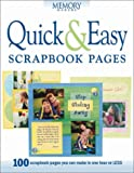 Quick and Easy Scrapbook Pages: 100 Scrapbook Pages You Can Make in One Hour or Less