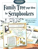 Family Tree Page Ideas For Scrapbookers:...