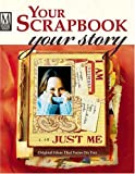 Your Scrapbook, Your Story