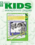All Kids Scrapbook Pages: The Growing Up Years