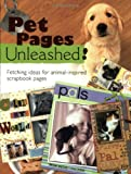 Pet Pages Unleashed: Fetching Ideas for Animal-inspired Scrapbook Pages