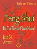 Feng Shui: The ten thousand Years Manual - Tables and Formulas