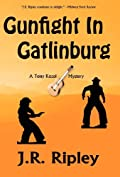 Gunfight In Gatlinburg by J. R. Ripley