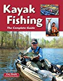 Kayak Fishing: The Complete Guide: Cory Routh:... cover