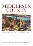 Middlesex County: Crossroads of History