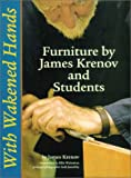 """With Wakened Hands: Furniture by Jame Krenov and Students"""
