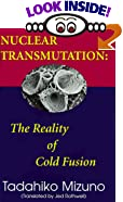 Nuclear Transmutation: The Reality of Cold Fusion