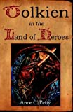 Tolkien in the Land of Heroes