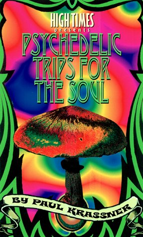 Paul Krassner's Psychedelic Trips for the Mind