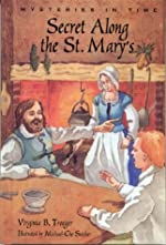 Secret Along the St. Mary's by Virginia B. Troeger