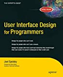 User Interface Design For Programmers