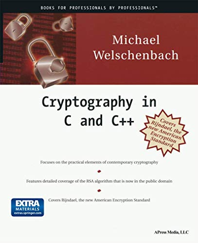 Cryptography in C and C++ by Michael Welschenbach
