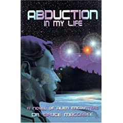 Abduction in My Life: A Novel of Alien Encounters