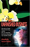 Unfinished Business, Elizabeth Lucas Taylor