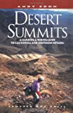Desert Summits: A Climbing & Hiking Guide to California and Southern Nevada