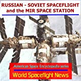 Russian-Soviet Spaceflight and the Mir Space Station