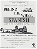 Behind The Wheel Spanish For Your Car / 8 One Hour Audiocassette Tapes / Complete Learning Guide and Tape Script (Cassette)