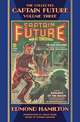 Table of Contents: THE COLLECTED CAPTAIN FUTURE, VOLUME THREE by Edmond Hamilton