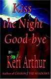 Kiss the Night Good-bye (The Nikki and Michael Series, Book 4)