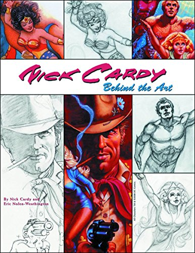 Nick Cardy: Behind The Art cover