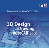 3D Design & Drawing in AutoCAD 2000 (Referentia for AutoCAD 2000 series) by David Pitzer, Mark Okikawa