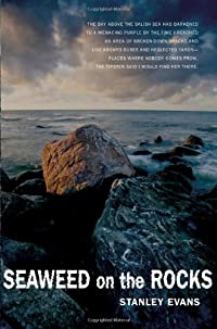 Seaweed on the Rocks by Stanley Evans