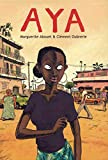 Book Cover: Aya Of Yop City By Marguerite Abouet And Clement Oubrerie