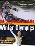 The Complete Book of the Winter Olympics, 2006 Edition : Turin (Complete Book of the Olympics) by David Wallechinsky, Jaime Loucky