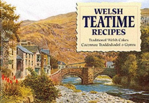 Welsh Teatime Recipes (Favourite Recipes) (English and Welsh Edition)